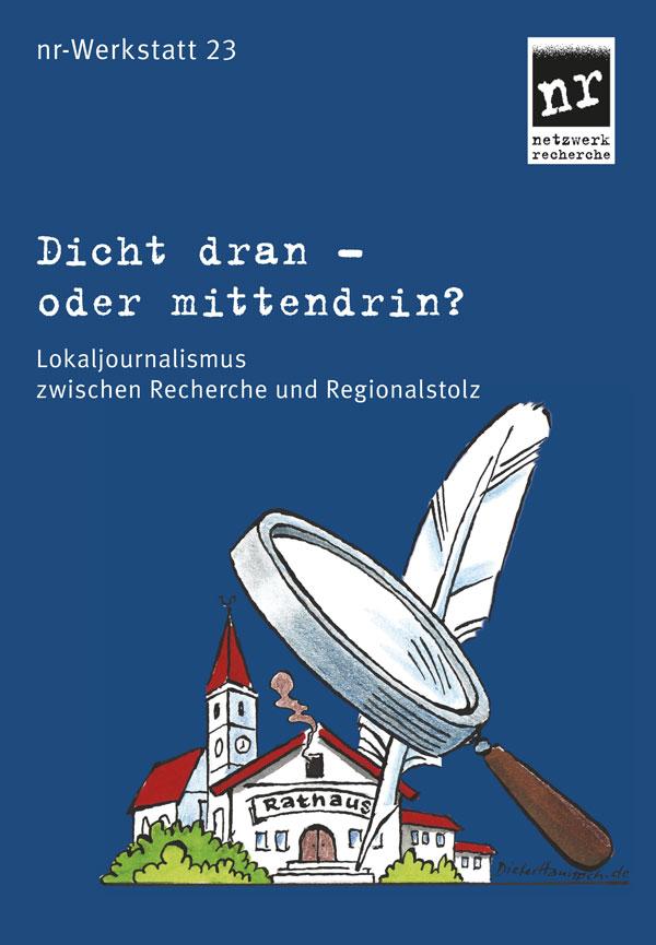 nr-Werkstatt-23-lokaljournalismus-Titelbild