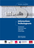 Informationsfreiheitsgesetz : Gesetztexte, Kommentierungen, Fallbeispiele, Erläuterungen ; Information - Ihr gutes Recht (Cover, JPG-Datei)