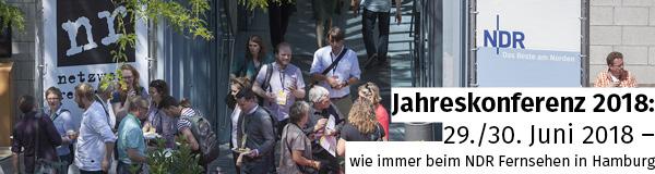 Jahreskonferenz 2018 in Hamburg. Am 29./30. Juni 2018 findet wieder die Jahreskonferenz von netzwerk recherche e.V. beim NDR in Hamburg statt. Mehr Informationen unter https://nrch.de/nr18